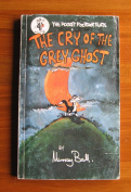 The Cry of the Grey Ghost