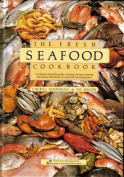 The Fresh Seafood Cookbook