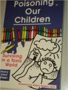 Poisoning Our Children