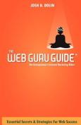 The Web Guru Guide
