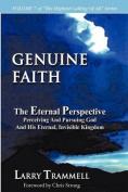 Volume 7: Genuine Faith--The Eternal Perspective