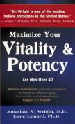 Maximise Males Vitality and Potency