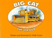 Big Cat the Proud