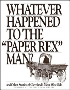"Whatever Happened to the ""Paper Rex"" Man?"
