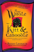 The Whole Kitt and Caboodle