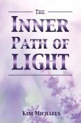 The Inner Path of Light