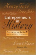 Entrepreneurs in History - Success Vs. Failure