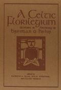 A Celtic Florilegium7