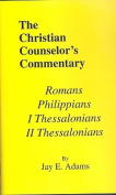 Romans, I & II Thessalonians, and Philippians
