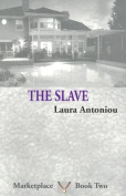 The Slave (Marketplace S.)