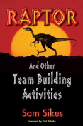 Raptor and Other Team Building Activities