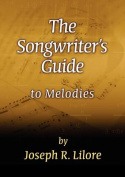 The Songwriter's Guide to Melodies