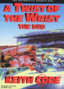 Twist of the Wrist, the DVD
