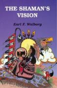 Shaman'S Vision