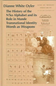 The History of the N'Ko Alphabet and Its Role in Mande Transnational Identity