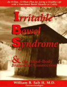 Irritable Bowel Syndrome and the Mind-Body Brain-Gut Connection