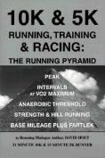 10k & 5k Running, Training & Racing