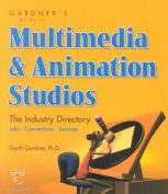 Gardner's Guide to Multimedia and Animation Studios