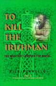 To Kill the Irishman