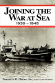 Joining the War at Sea 1939-1945