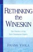 Rethinking the Wineskin
