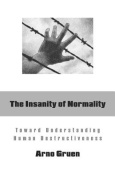 The Insanity of Normality