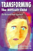 Transforming the Difficult Child