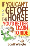 If You Can't Get off the Horse