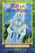 Tales of the Blue Wizard