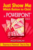 Just Show Me Which Button to Click! in PowerPoint 2003