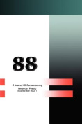 88: A Journal of Contemporary American Poetry