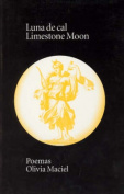Luna de Cal/Limestone Moon [Spanish]