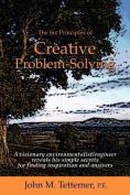 The Six Principles of Creative Problem-Solving
