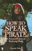 How to Speak Pirate