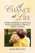 A Chance at Life