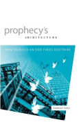 Prophecy's Architecture