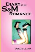 Diary of an S&m Romance