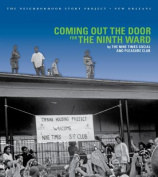 Coming Out the Door for the Ninth Ward
