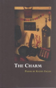 The Charm: Poems