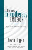 The New Hypnotherapy Handbook