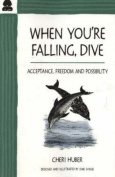 When You're Falling, Dive