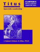 Titus--Apostolic Leadership