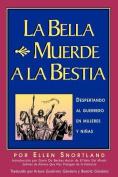La Bella Muerde a La Bestia
