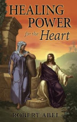 Healing Power for the Heart