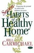 Seven Habits of a Healthy Home