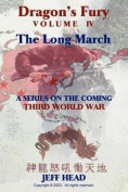 Dragon's Fury - The Long March