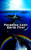 Paradise Lost: Earth First
