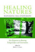 Healing Natures, Repairing Relationships