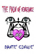 The Pain of Vengeance