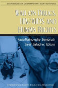 War on Drugs, HIV/AIDS and Human Rights